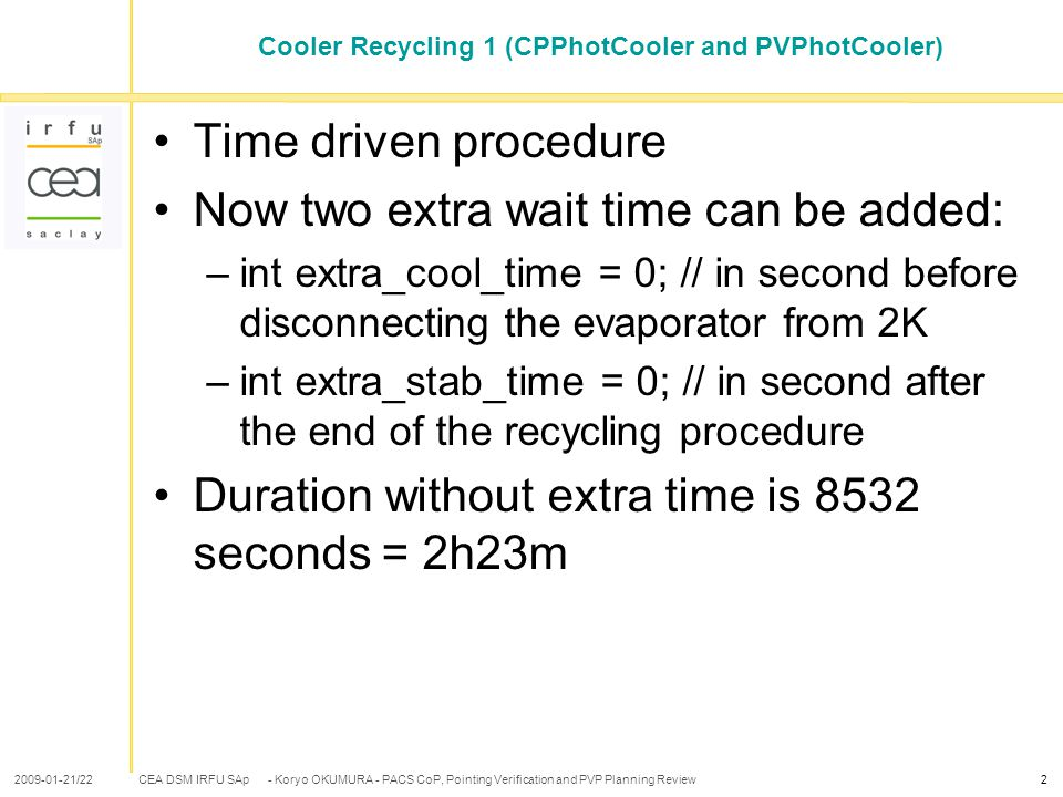 CEA DSM IRFU SAp 2009-01-21/22- Koryo OKUMURA - PACS CoP, Pointing Verification and PVP Planning Review2 Cooler Recycling 1 (CPPhotCooler and PVPhotCo