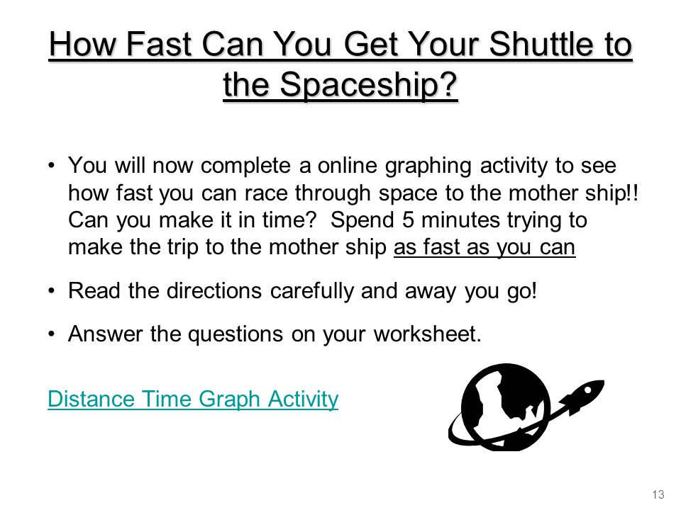 How Fast Can You Get Your Shuttle to the Spaceship.