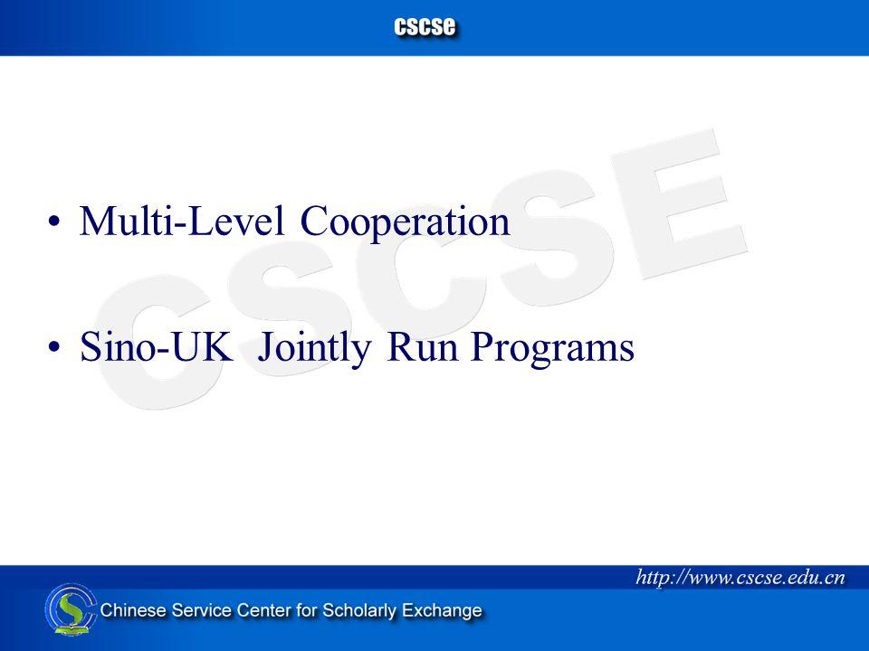 Multi-Level Cooperation Sino-UK Jointly Run Programs