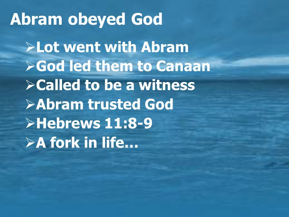 Abram's deception  A famine led them to Egypt  Abram was afraid  He had a faith problem  God intervened  He did it again.