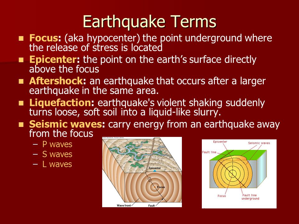 Seismic Waves Primary Waves: P waves – –1.Fastest moving of the waves – –2.