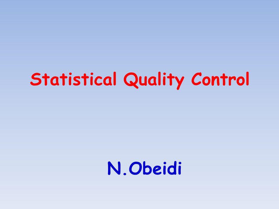 Statistical Quality Control N.Obeidi