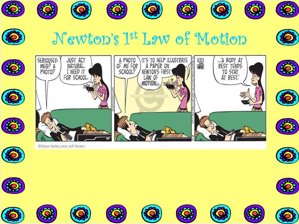When Acceleration Is Zero...…the net force is zero.