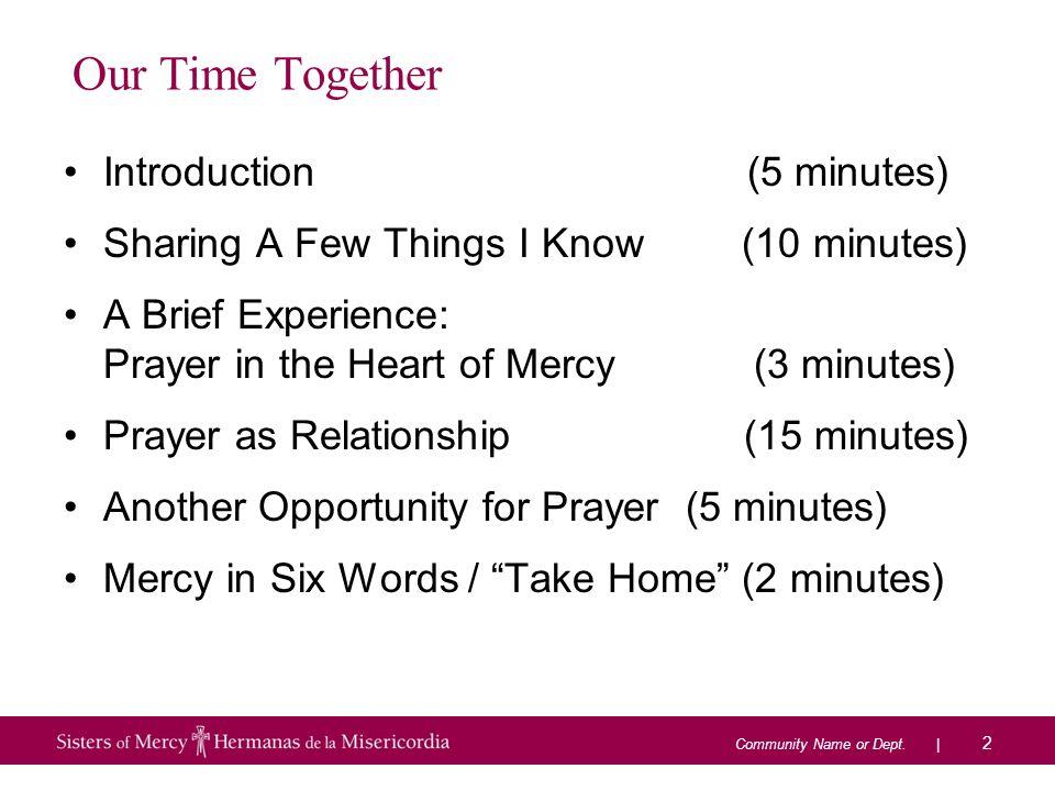 PRAYER AS RELATIONSHIP Sharing our wisdom… 33