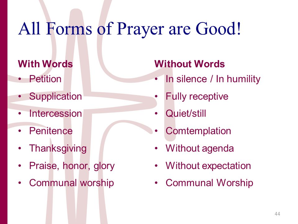 All Forms of Prayer are Good.