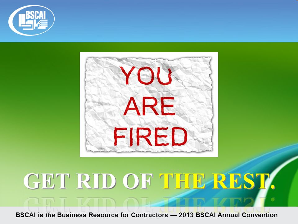 BSCAI is the Business Resource for Contractors — 2013 BSCAI Annual Convention
