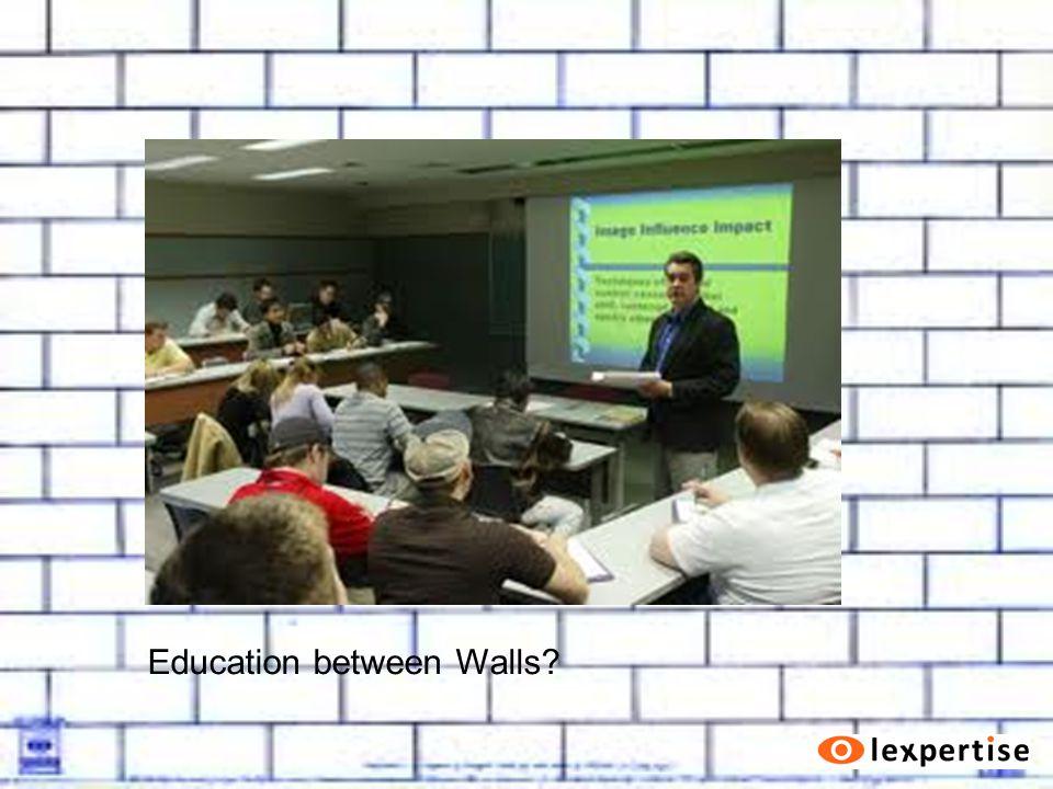Education between Walls