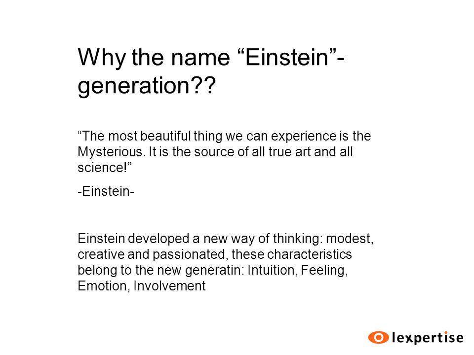 Why the name Einstein - generation .