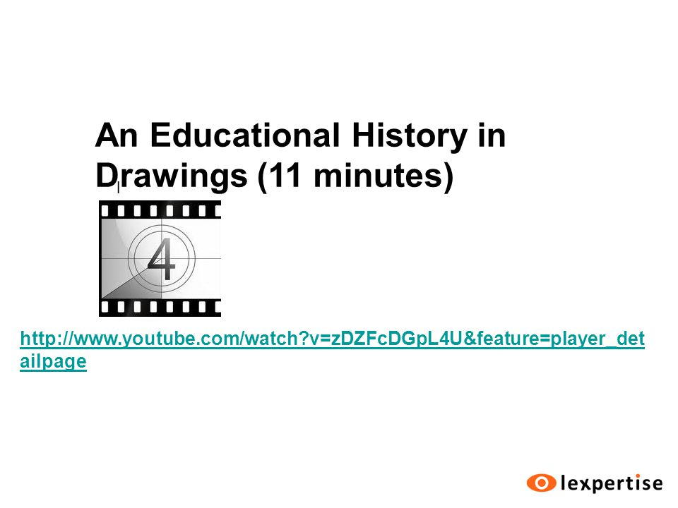l http://www.youtube.com/watch v=zDZFcDGpL4U&feature=player_det ailpage An Educational History in Drawings (11 minutes)