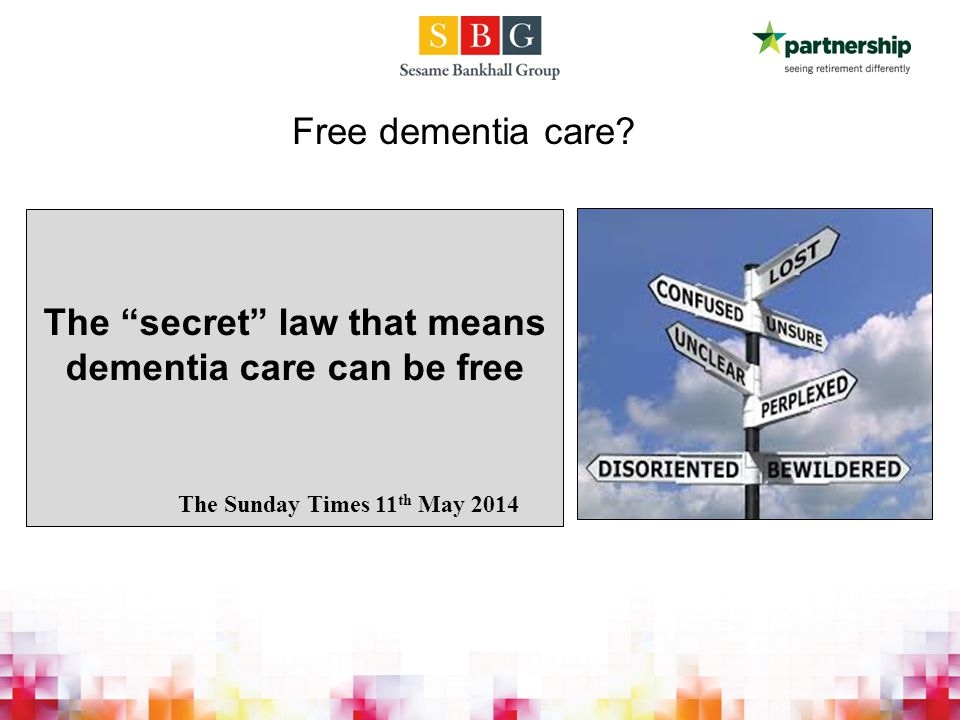 Free dementia care.