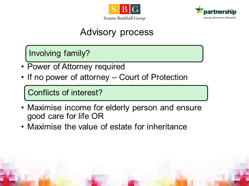 Advisory process Involving family.