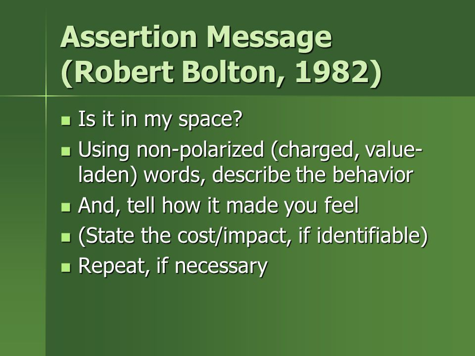 Assertion Message (Robert Bolton, 1982) Is it in my space.
