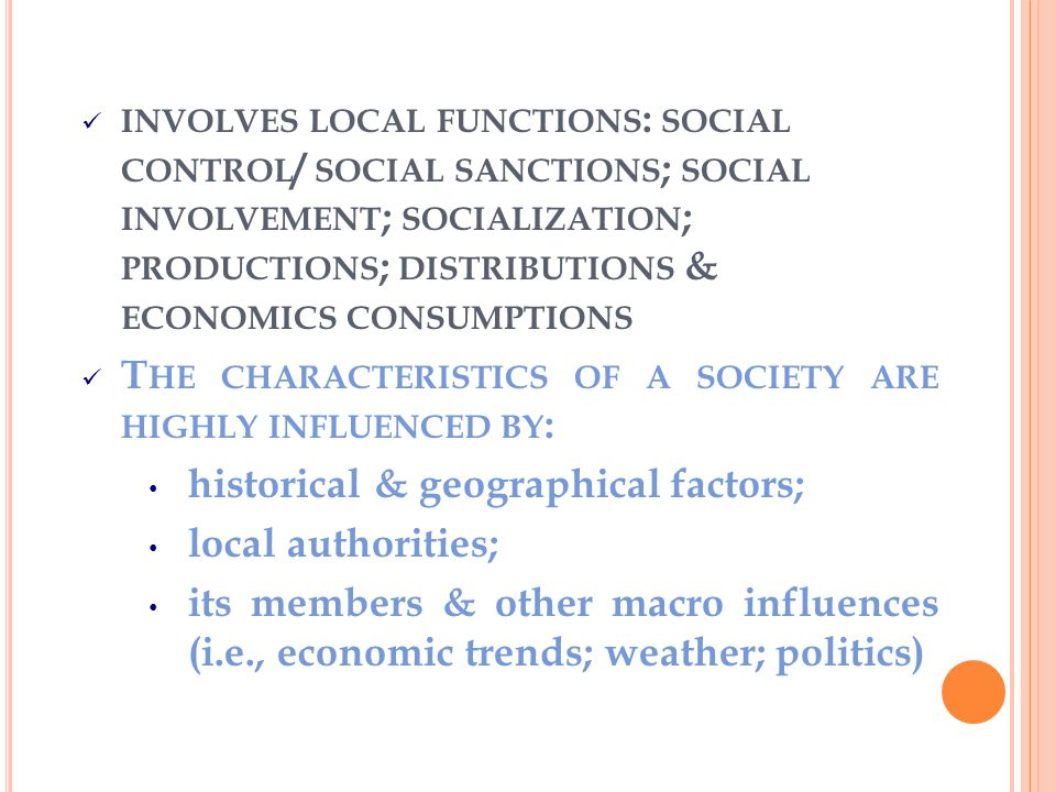 Individuals & the family are basic units of the society (community); influencing each other Society/community – the concept Society = a social community Community = all the people living in a specific locality (a Latin word = fellowship) More than 1 person interacting within one geographic location & have social bonding / relationship