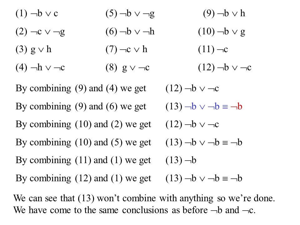 (1)  b  c (5)  b   g (9)  b  h (2)  c   g(6)  b   h (10)  b  g (3)g  h (7)  c  h (11)  c (4)  h   c (8) g   c (12)  b   c B