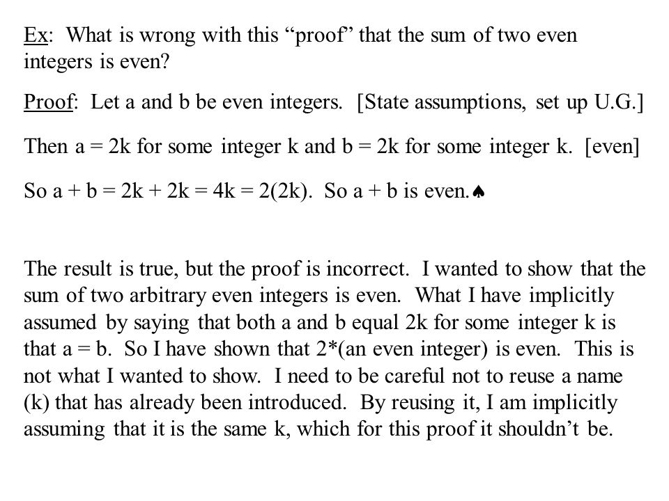 """Ex: What is wrong with this """"proof"""" that the sum of two even integers is even? The result is true, but the proof is incorrect. I wanted to show that t"""