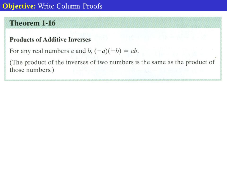 Objective: Write Column Proofs Additive Inverse