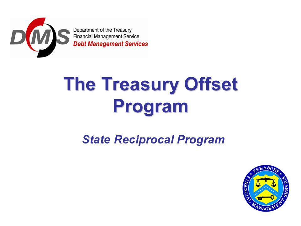 The Treasury Offset Program State Reciprocal Program