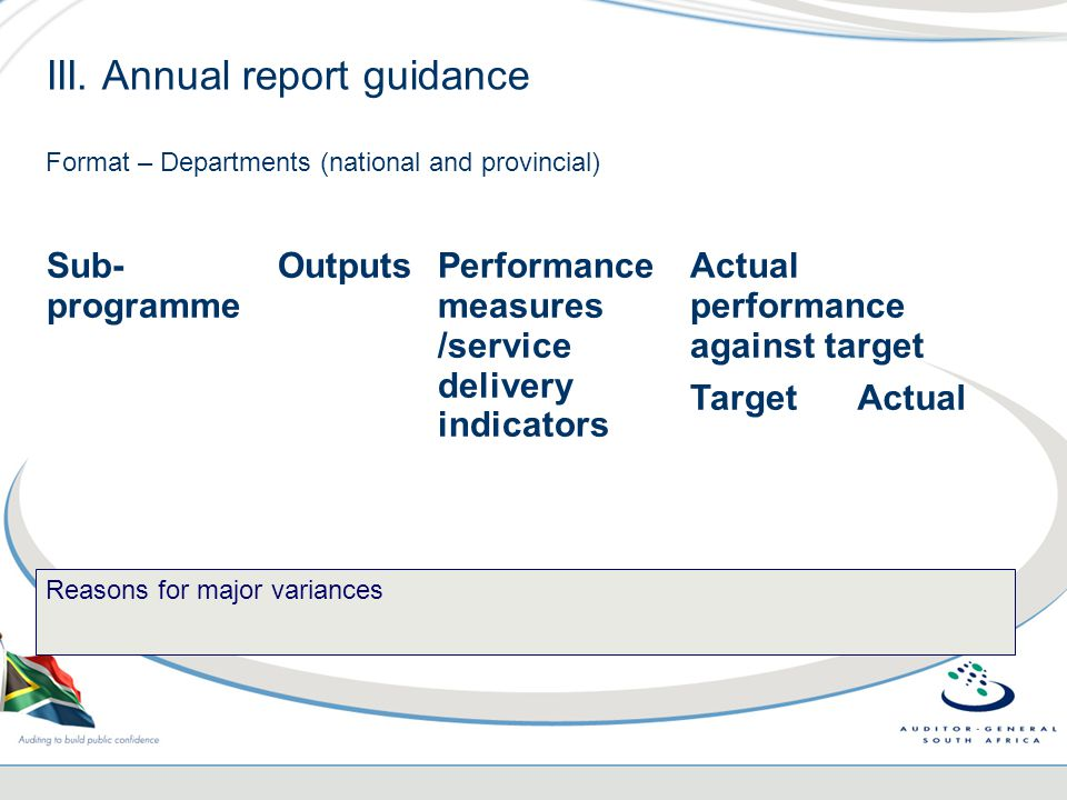 III. Annual report guidance Format – Departments (national and provincial) Sub- programme OutputsPerformance measures /service delivery indicators Act