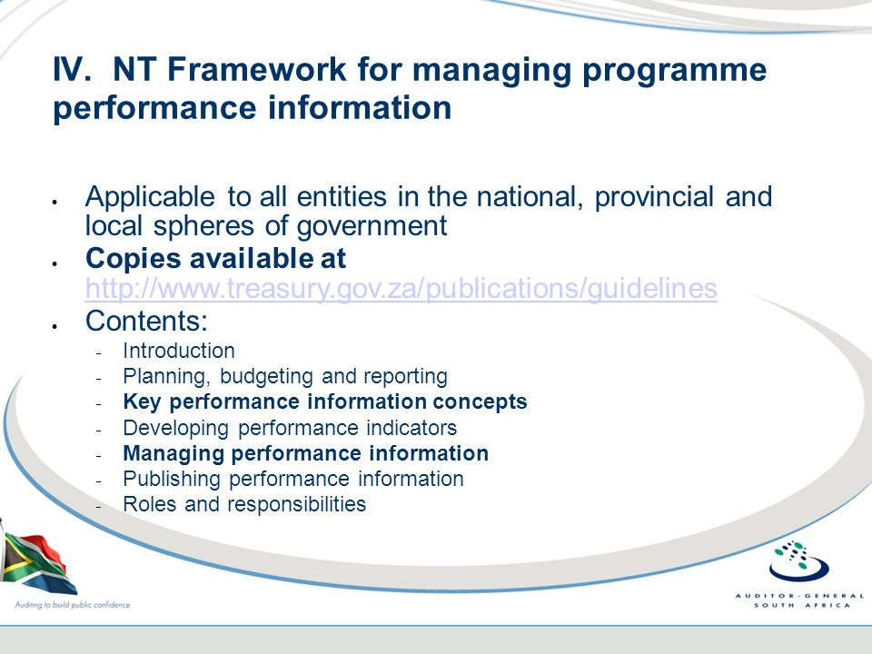 IV. NT Framework for managing programme performance information  Applicable to all entities in the national, provincial and local spheres of governme