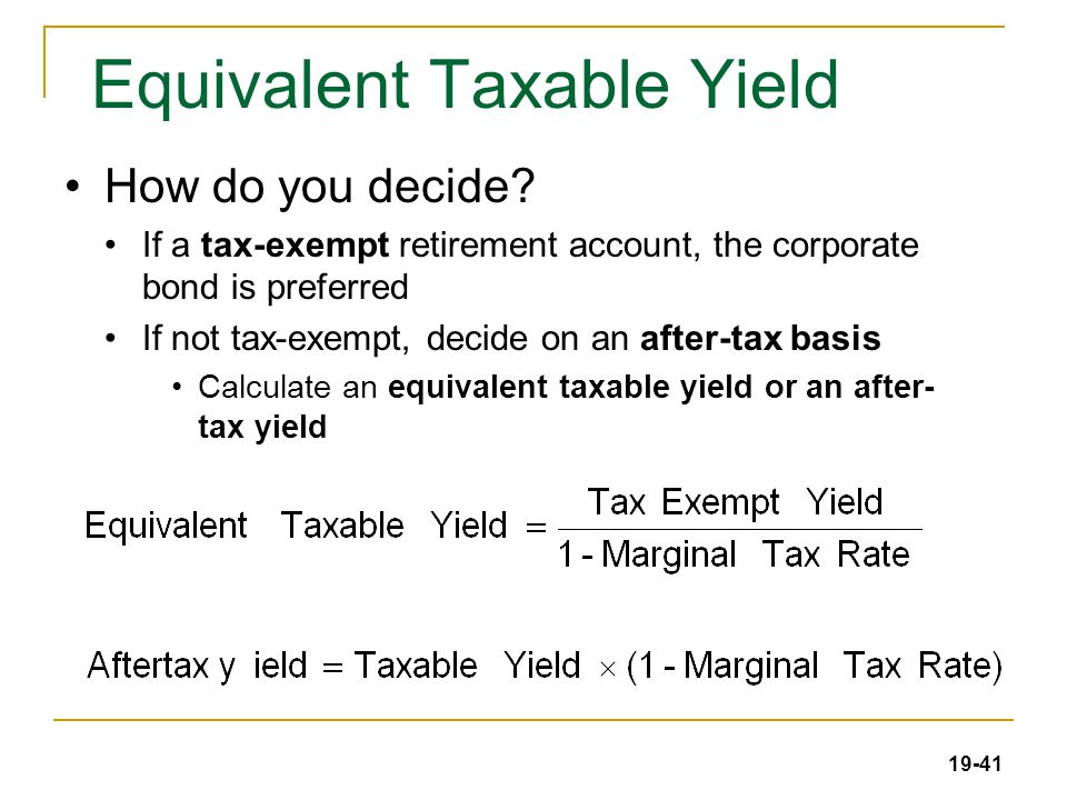 19-41 Equivalent Taxable Yield How do you decide.
