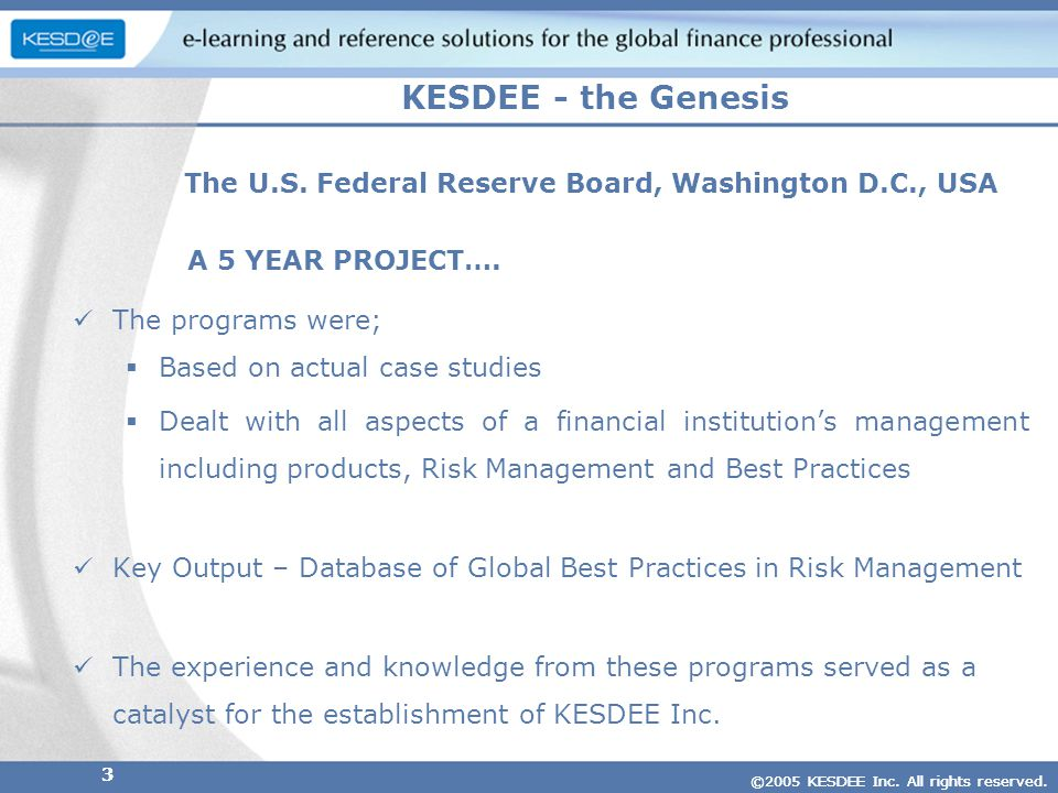 ©2005 KESDEE Inc. All rights reserved. 3 The U.S.