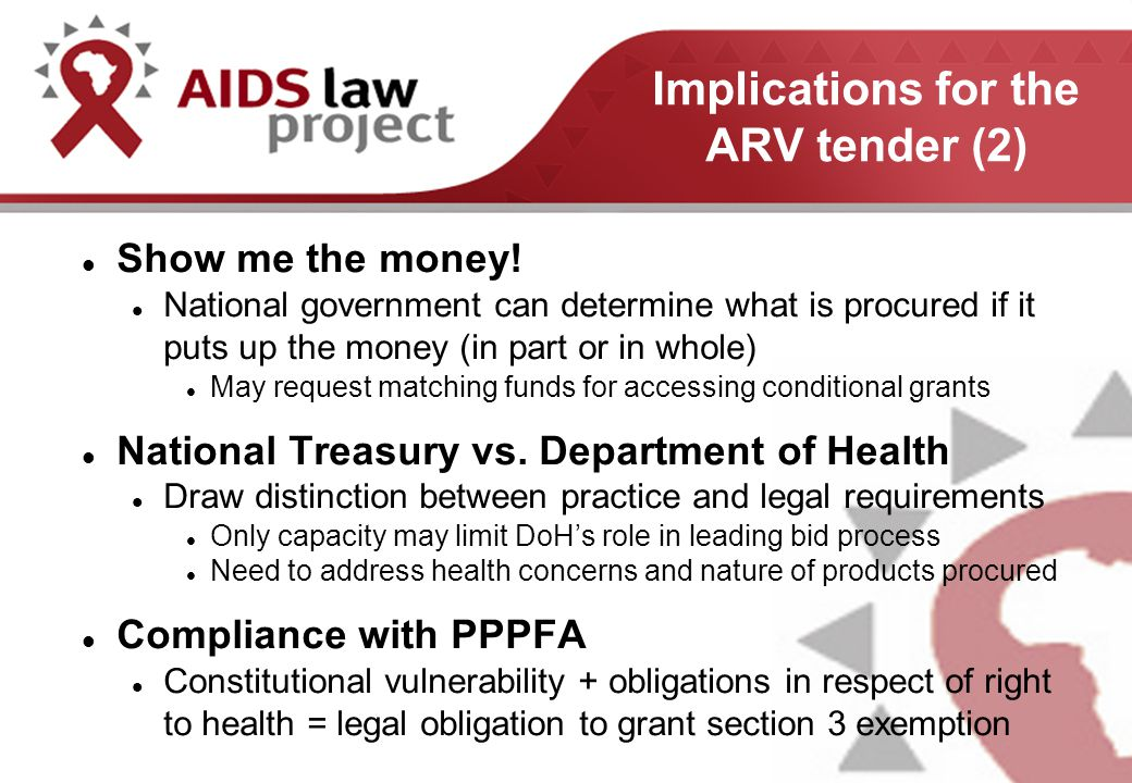 Implications for the ARV tender (2) Show me the money.