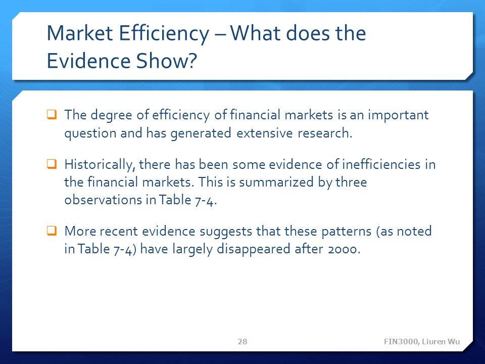 Market Efficiency – What does the Evidence Show.