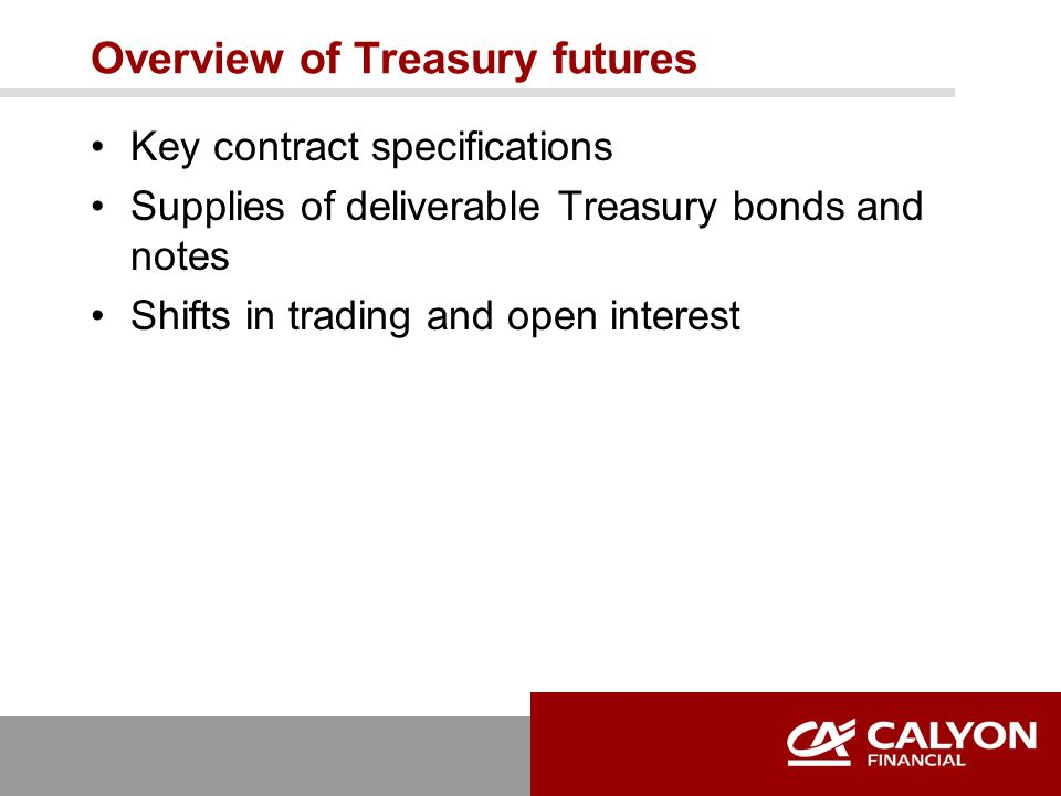 Basis concepts Definition What drives the basis Changes in the cheapest to deliver Fair value of a futures contract