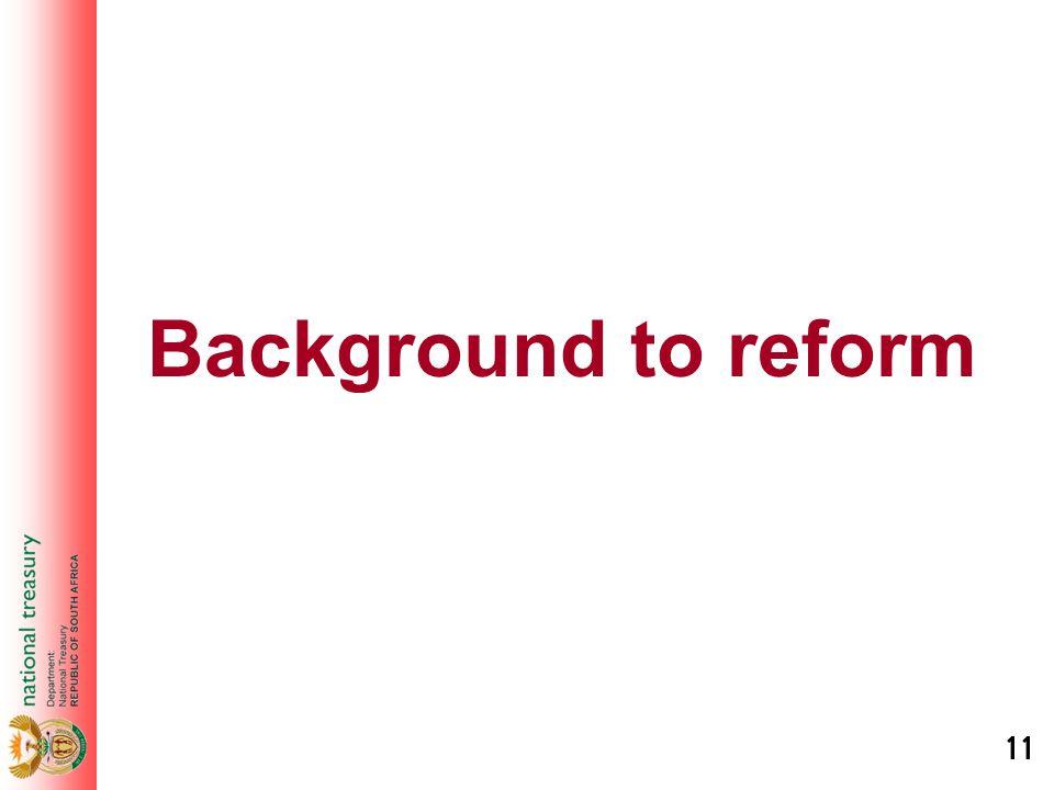 11 Background to reform