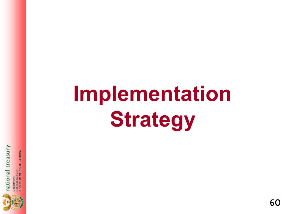 60 Implementation Strategy