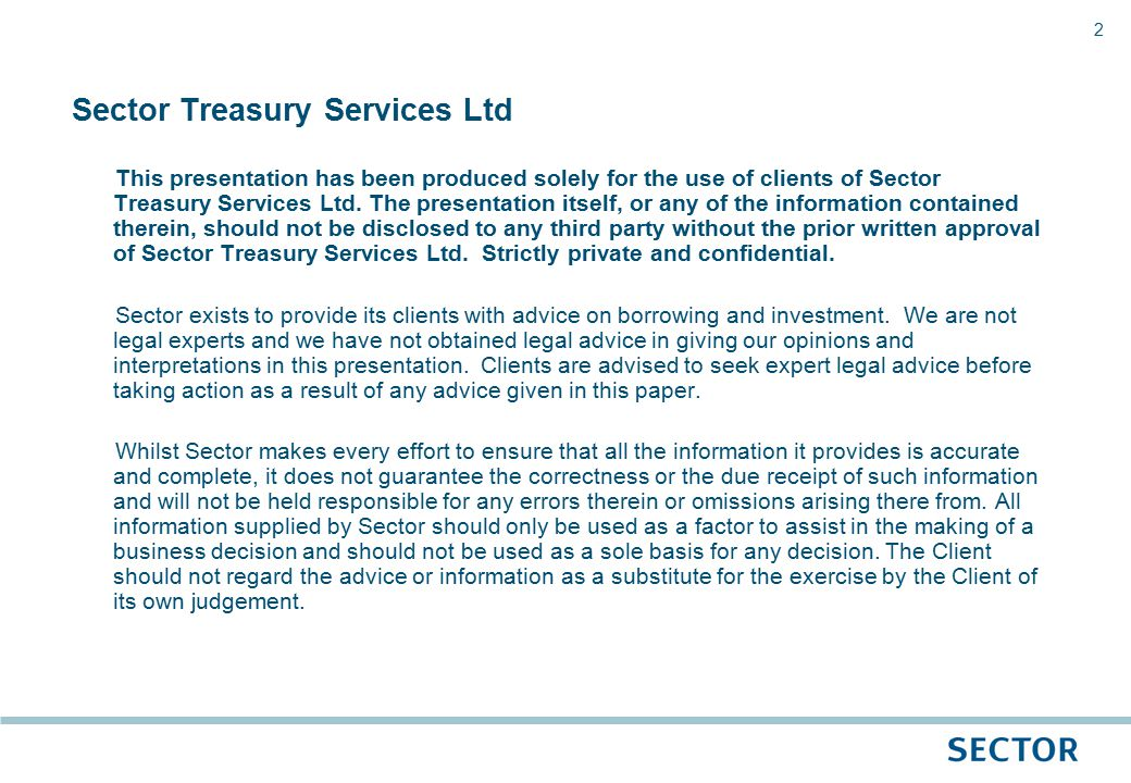 3 1.CIPFA Treasury Management Code 2. The Prudential Code 3.