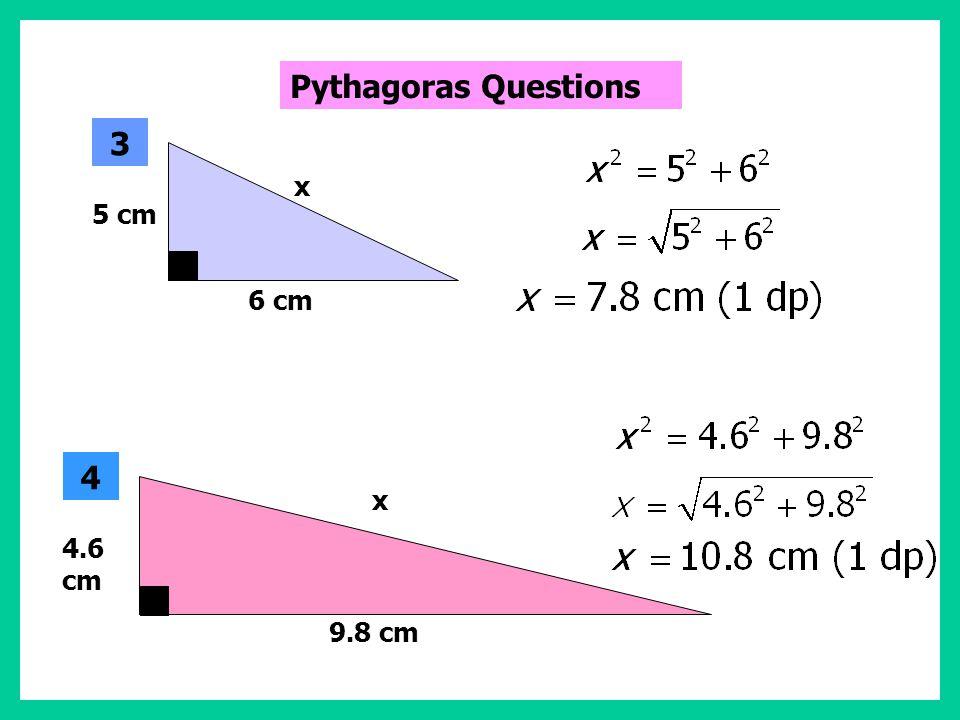 3 cm 4 cm x 1 5 cm 12 cm x 2 Pythagoras Questions