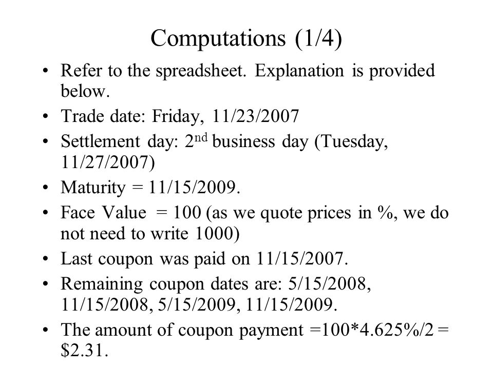 Computations (1/4) Refer to the spreadsheet. Explanation is provided below.