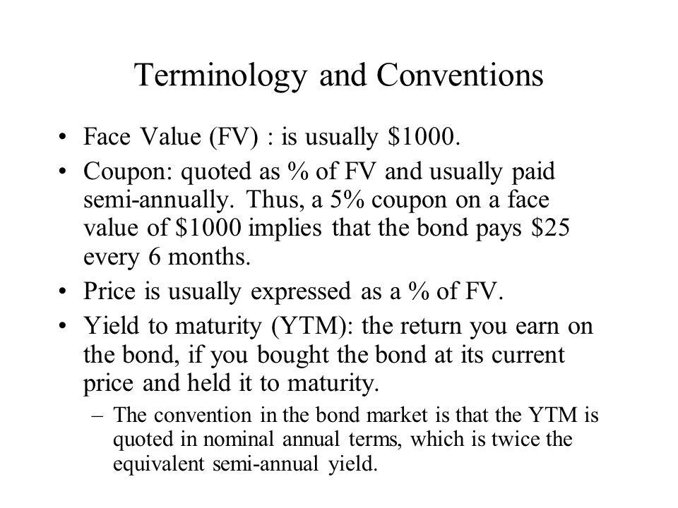 Prices of Treasury Issues (WSJ, 11/23/2007) Treasury Issues MaturityCouponBidAskYield 11/15/20094.625102:30102:313.05 11/15/20144.25102:28102:293.76 2/15/20315.375113:13113:144.44 Trade Date11/23/2007