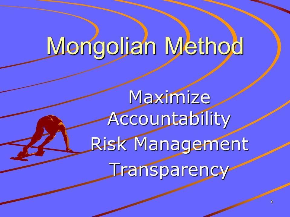 3 Mongolian Method Maximize Accountability Risk Management Transparency