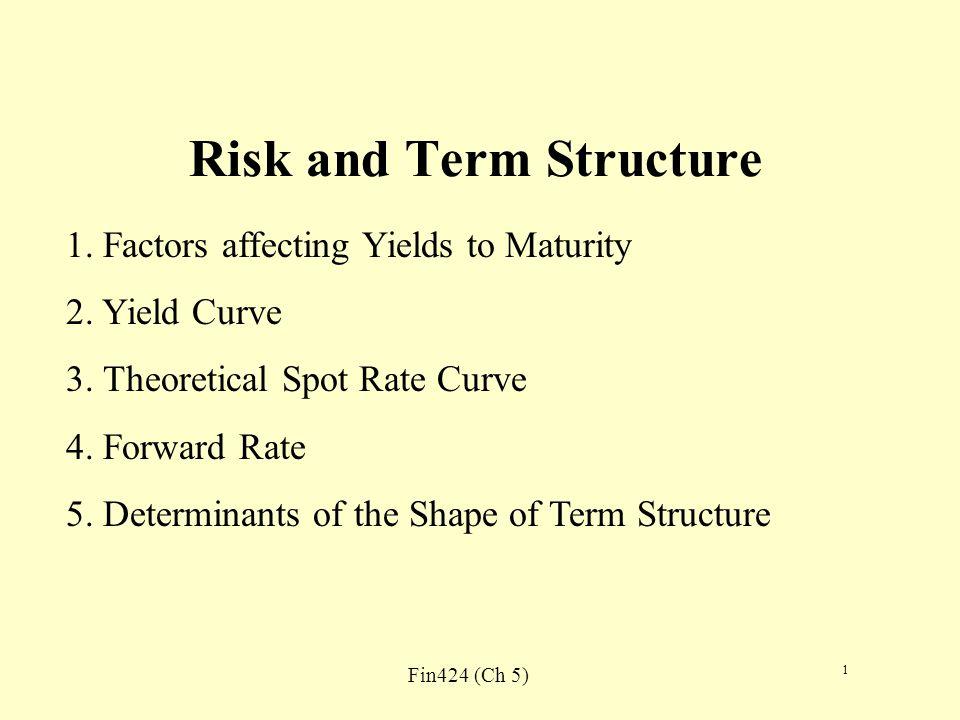 Fin424 (Ch 5) 2 Terminologies Trading at a Spread/Risk Premium Relative Yield Spread/Yield Ratio Intermarket sector spread Intramarket sector spread Quality spread/credit spread