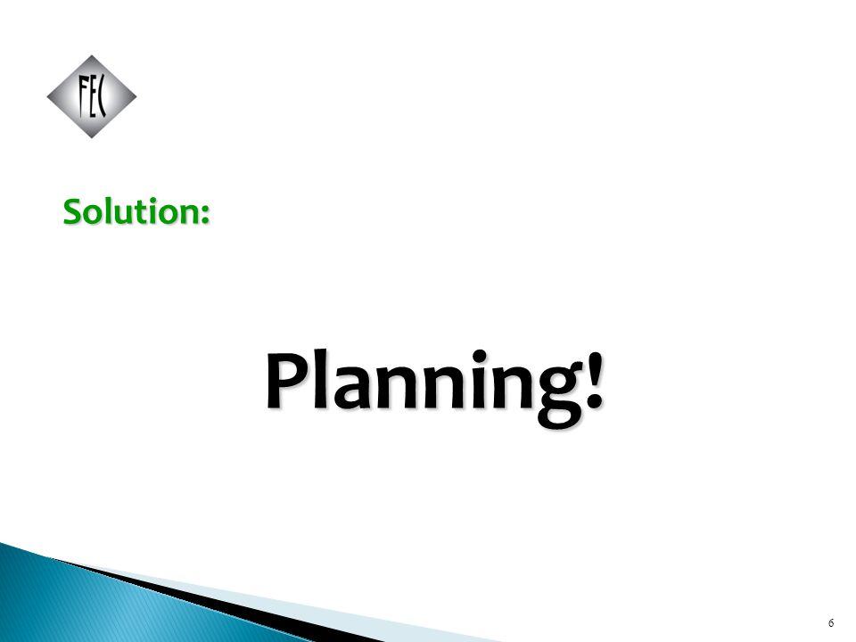6 Solution:Planning! 6
