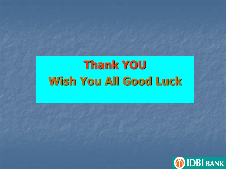 Thank YOU Wish You All Good Luck