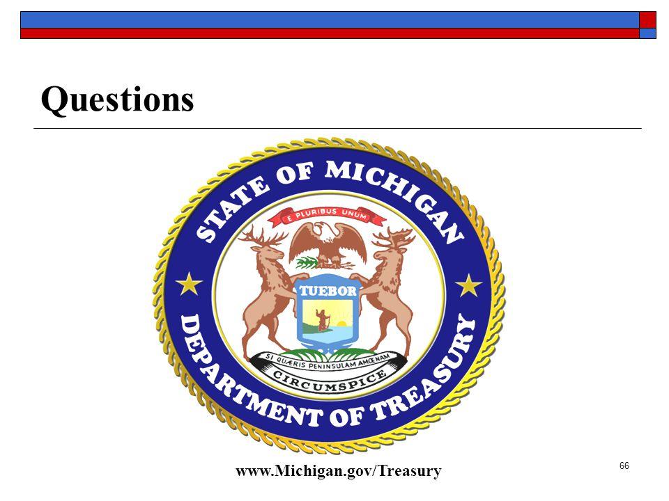 66 Questions www.Michigan.gov/Treasury