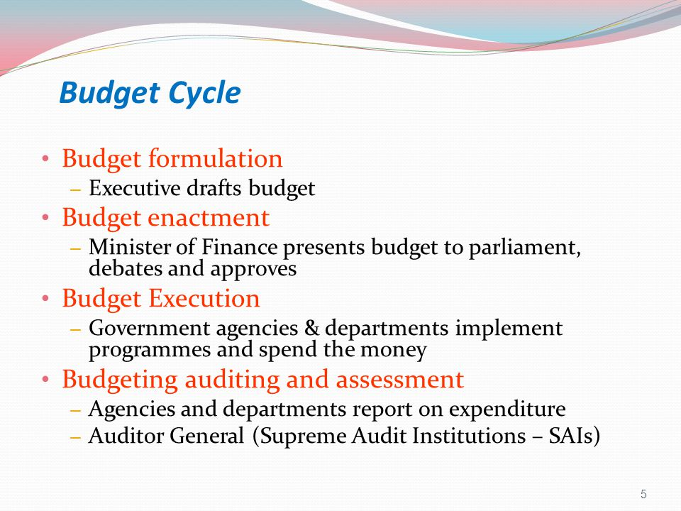 The general stages of the budget cycle budget formulation budget enactment budget execution budget auditing & assessment Medium Term Expenditure Framework (MTEF) – 3 year rolling budget Executive drafts budget Minister of Finance presents budget to parliament, debates and approves budget Govt agencies & depts implement programmes and spend the funds Agencies and depts report on expenditure to Auditor General 6
