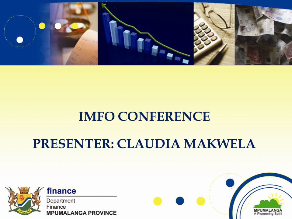 IMFO CONFERENCE PRESENTER: CLAUDIA MAKWELA