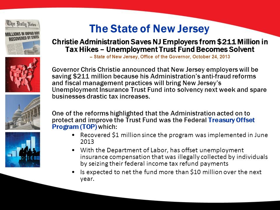 The State of New Jersey Christie Administration Saves NJ Employers from $211 Million in Tax Hikes – Unemployment Trust Fund Becomes Solvent – State of