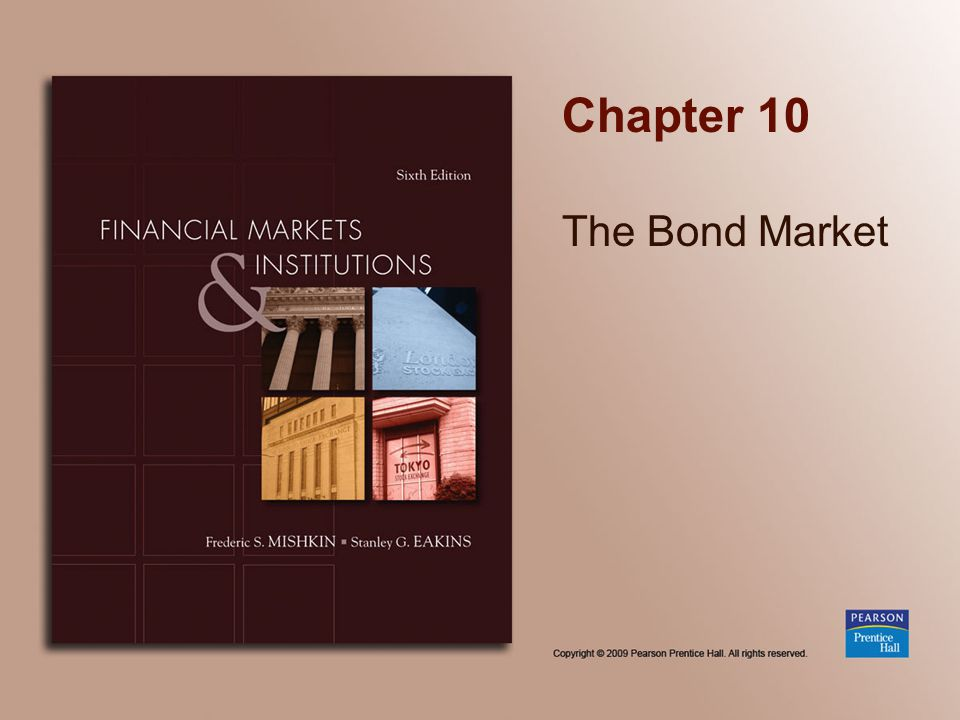 Copyright © 2009 Pearson Prentice Hall. All rights reserved. 10-42 Investing in Bonds