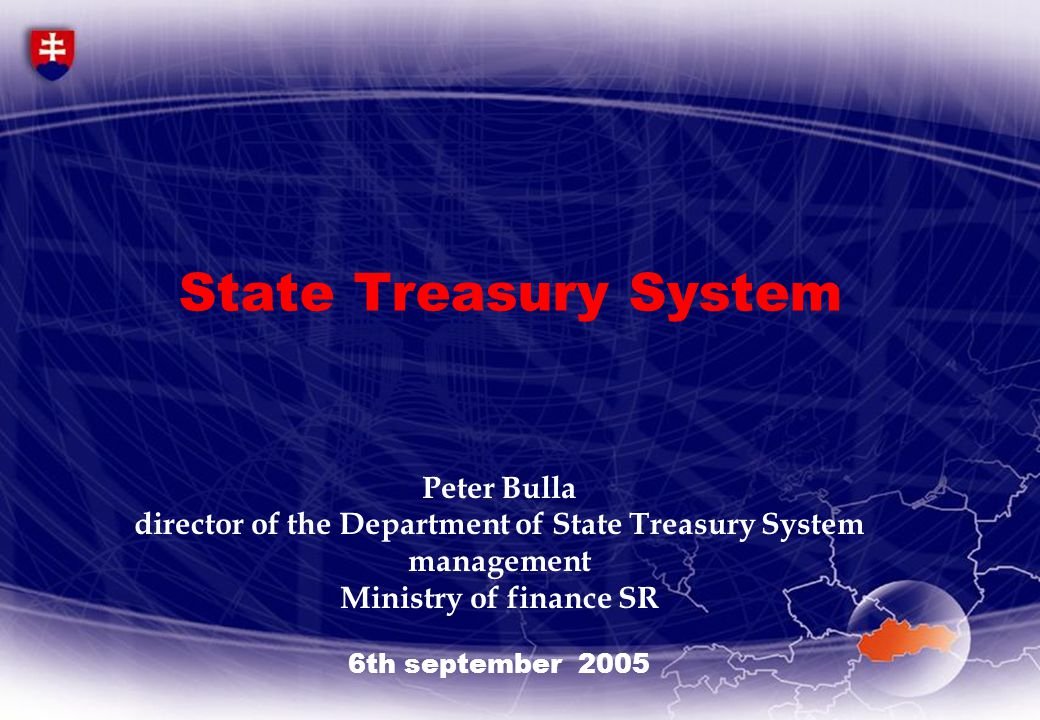Content  Role of the State Treasury in the system of public finance  Implemantion of the State Treasury and its operation  Functions of the State Treasury  Subjects of the State Treasury and the system of its management  Technical support  Conclusions