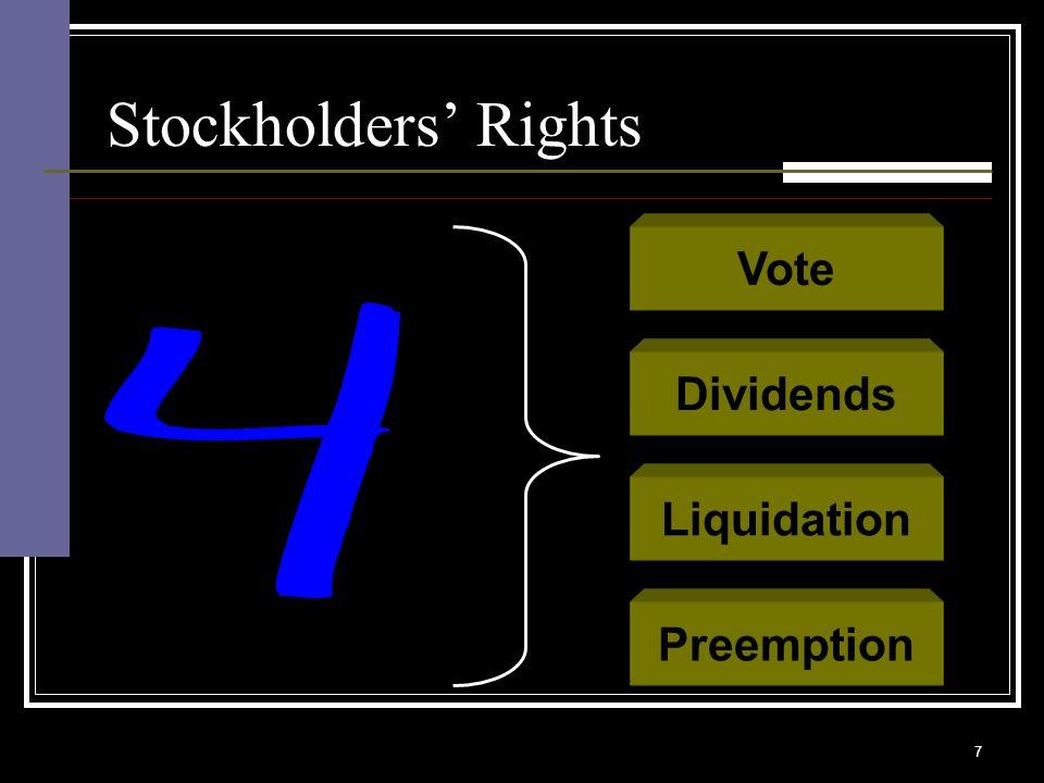 7 Vote Dividends Liquidation Preemption Stockholders' Rights