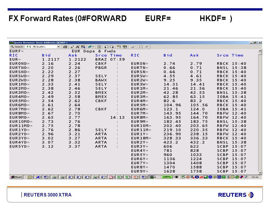 REUTERS 3000 XTRA FX Forward Rates (0#FORWARDEURF=HKDF= )