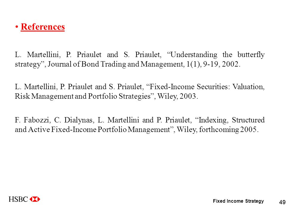 Fixed Income Strategy 49 References L. Martellini, P.