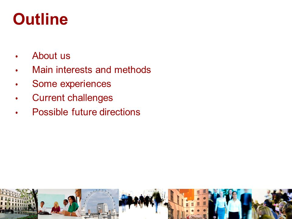 Possible future directions Longer-term modelling e.g.