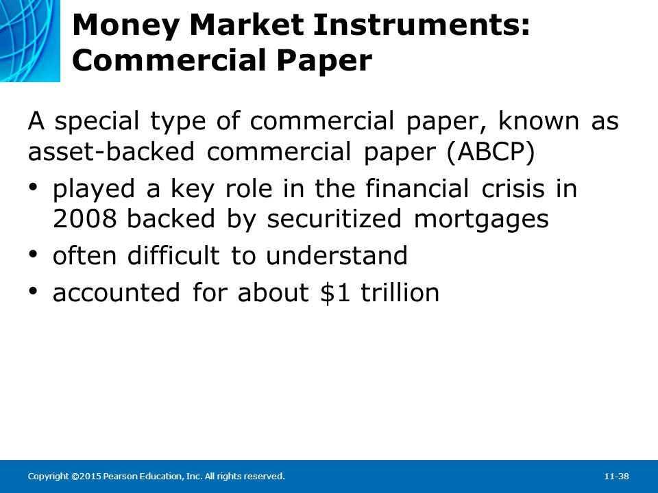 Copyright ©2015 Pearson Education, Inc. All rights reserved.11-38 Money Market Instruments: Commercial Paper A special type of commercial paper, known