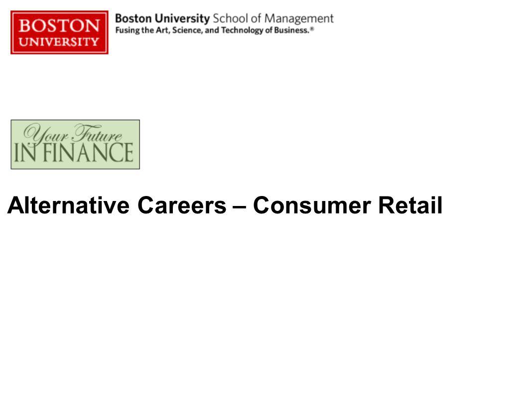 Alternative Careers – Consumer Retail